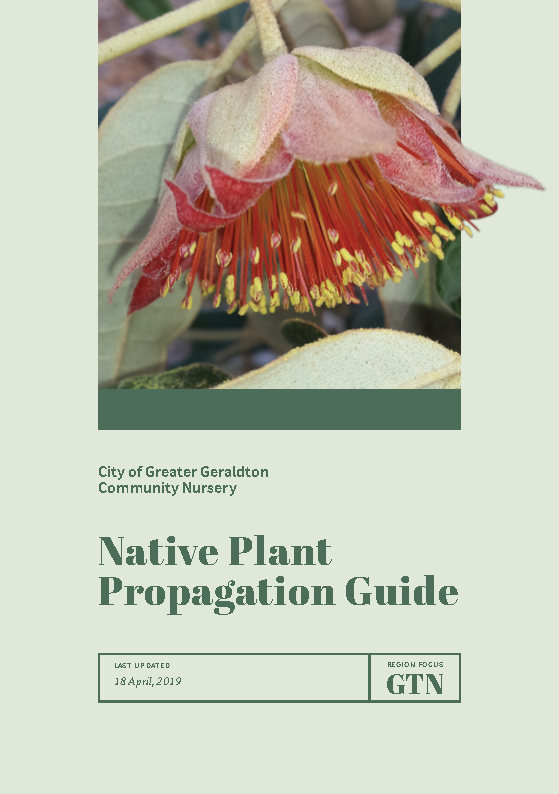 Geraldton Community Nursery Native Plant Propagation Guide