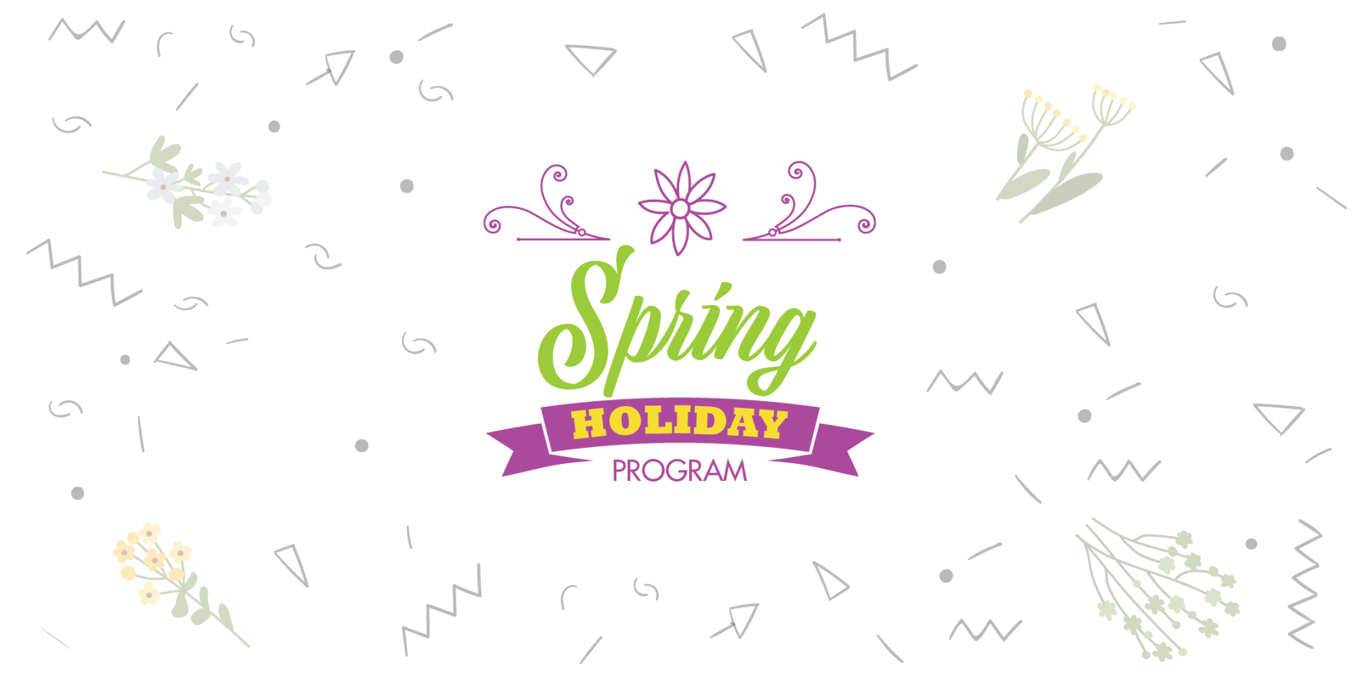 Spring Holiday Program comes to life